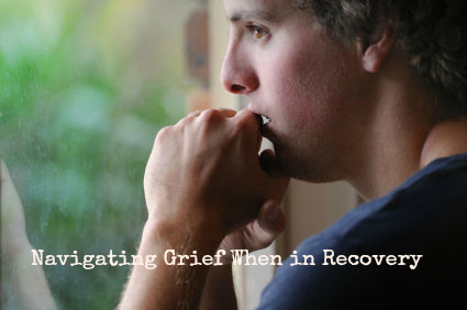 Good Grief: Navigating Loss When Battling Addiction & Recovery