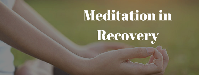 Meditation: A Powerful Tool for Recovery